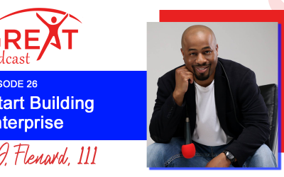 BG226: How to Start Building an Enterprise with Elzie D. Flenard, III