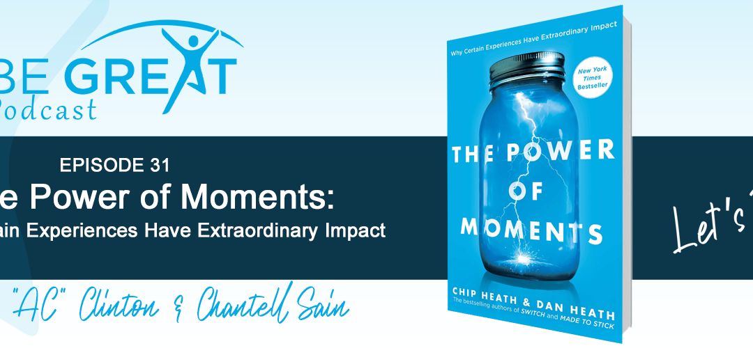 BGG31: The Power of Moments by Chip and Dan Heath