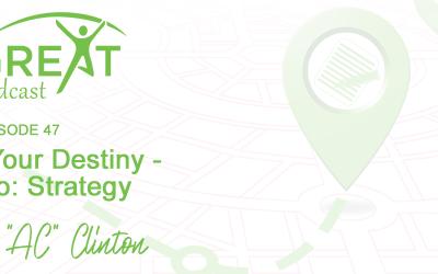 BGG47: Kickstart Your Destiny-Part Two: Strategy